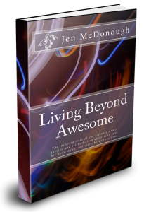 Living Beyond Awesome | Personal Transformation